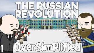 The Russian Revolution  OverSimplified (Part 1)