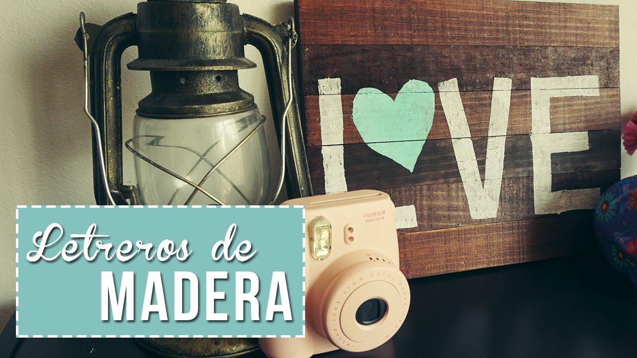 Letreros de madera para decorar tu cuarto sonia alicia - Decorar tabla madera ...