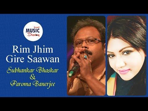 Rim Jhim Gire Saawan | Paroma Banerjee | Subhankar Bhaskar | Kishore Kumar