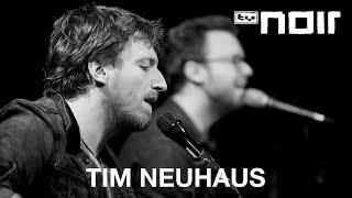 Tim Neuhaus - Pose (live bei TV Noir)