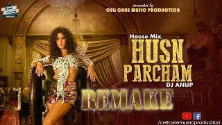 Cell caremusic production presenting you : songs husn parcham remix (zero) by dj anup singer bhoomi trivedi, raja kumari download mp3=ht...