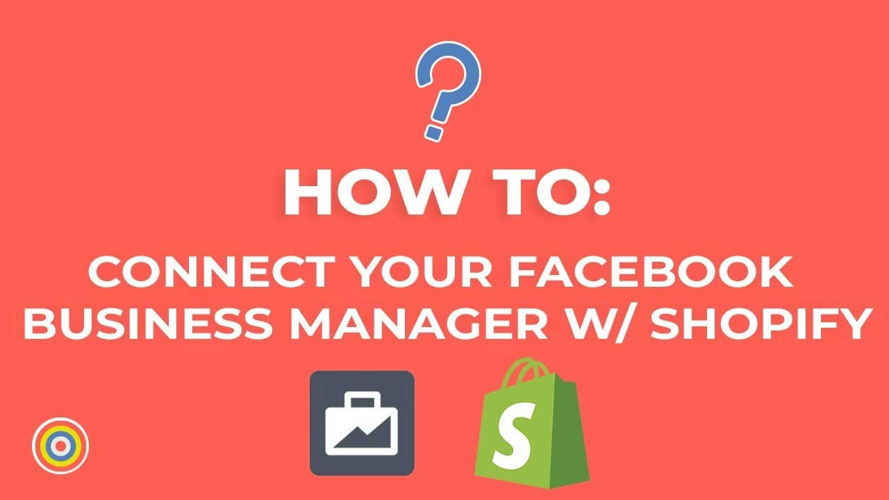 How to Connect your Facebook Business Manager with Shopify - E-commerce Tutorials