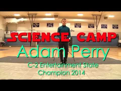 Science Camp - 2014 State Champion Entertainment Speech by Adam Perry