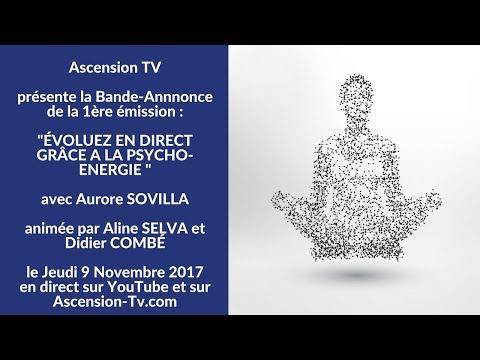 """[BANDE-ANNONCE] 1ère émission : """"Évoluez en direct grâce à la Psycho-énergie"""" avec Aurore SOVILLA"""