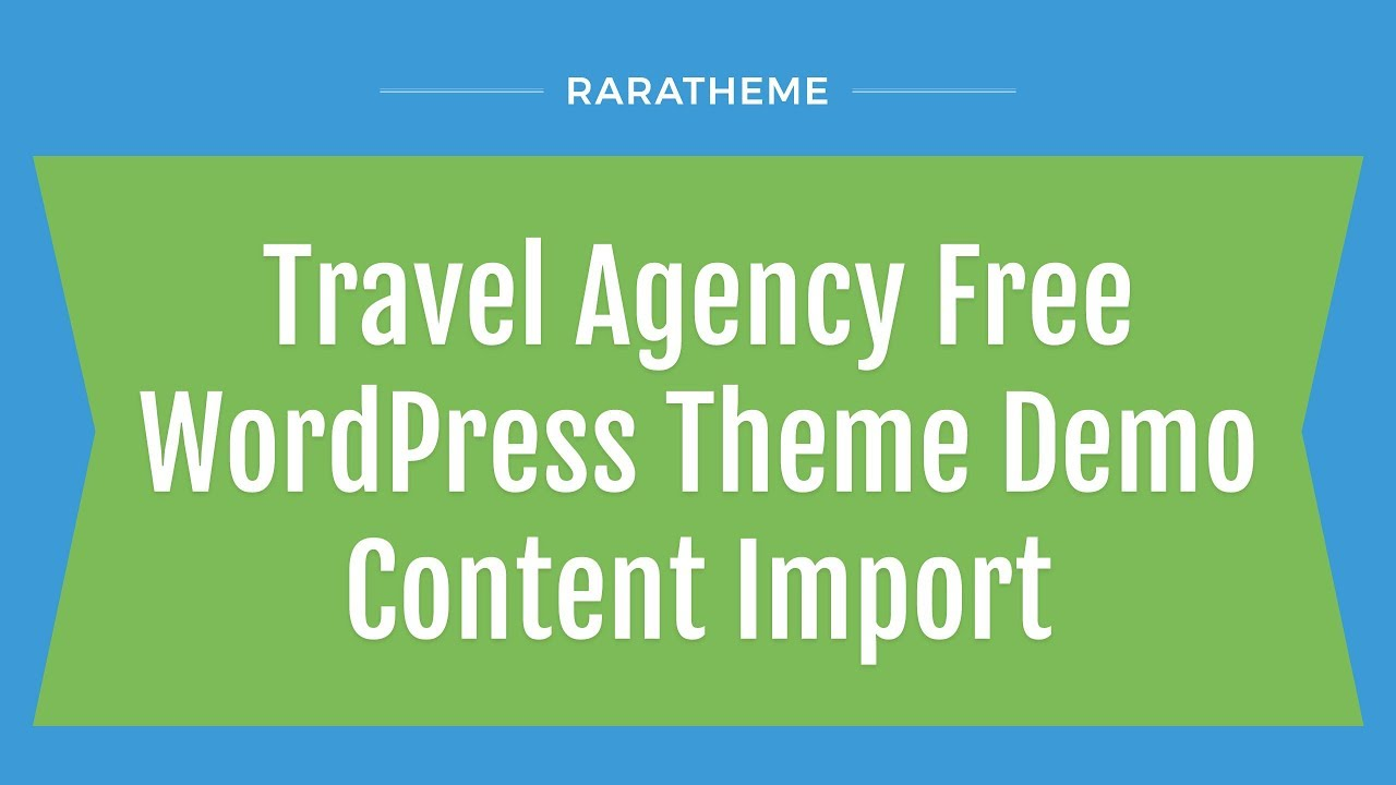 Travel Agency Free WordPress Theme Demo Content Import