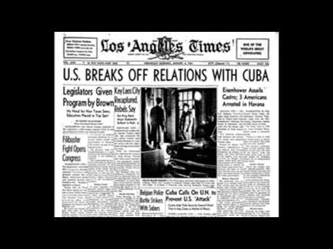 3rd January 1961: USA cuts diplomatic relations with Cuba