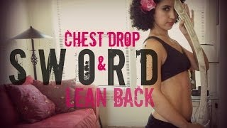 Sword belly dancing: chest drop and lean back