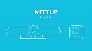 How-to Set Up Logitech MeetUp