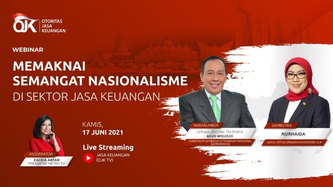 [LIVE] Webinar Memaknai Semangat Nasionalisme di Sektor Jasa Keuangan