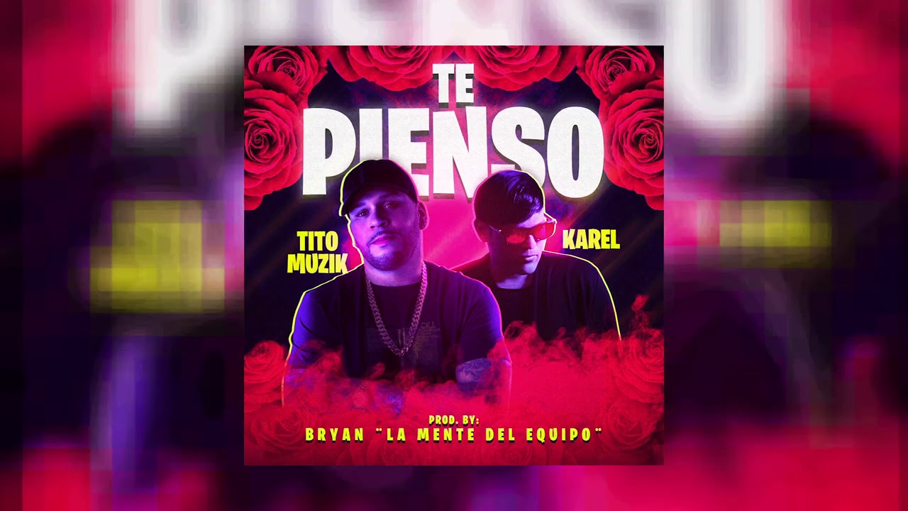 Tito Muzik - Te Pienso ft. Karel (Official Audio)
