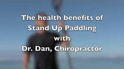 Health benefits of SUP explained by Chiropractor