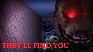 FNAF SFM They ll find you by Griffinilla
