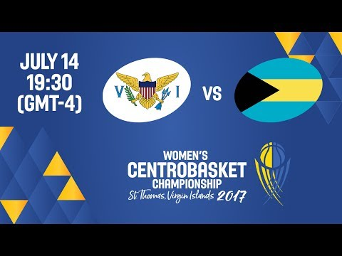Virgin Islands vs Bahamas - Full Game - Women's Centrobasket Championship 2017