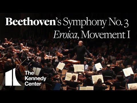 "Beethoven: Symphony No. 3 (""Eroica""), Movement I - National Symphony Orchestra"