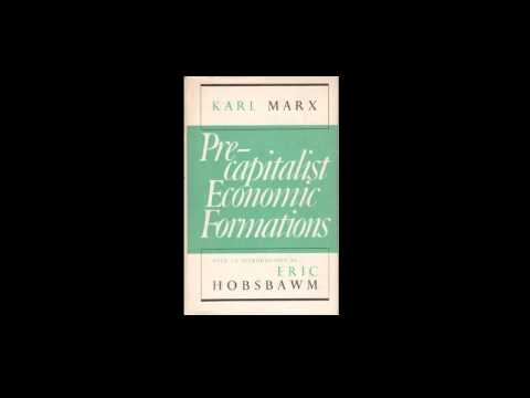 Karl Marx' Pre-Capitalist Economic Formations Chapter 1, Audio