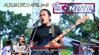 [60.38 MB] NEW MONATA - ALBUM LIVE (7 APRIL 2019)
