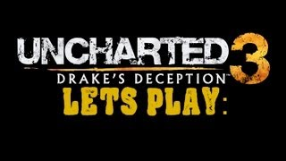 Lets Play: Uncharted 3: 002