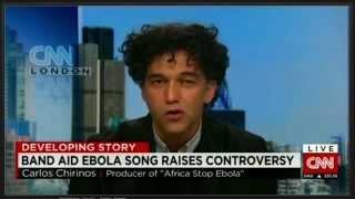 CNN: Band Aid Ebola Song Raises Controversy/ Carlos Chirinos, 21/11/14