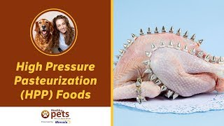 High Pressure Pasteurization (HPP) Foods
