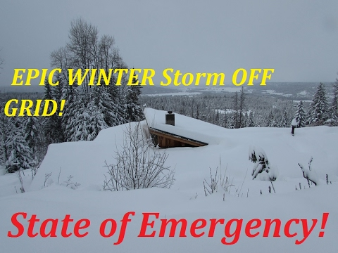 STATE OF EMERGENCY EPIC SNOW STORM OFF GRID!!!!
