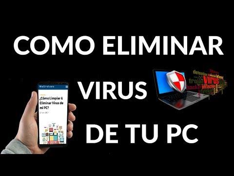 ¿Cómo Limpiar & Eliminar Virus de mi PC?