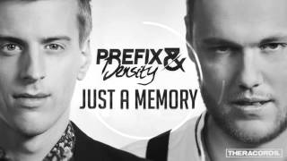 Prefix &amp Density - Just A Memory(OFFICIAL PREVIEW)