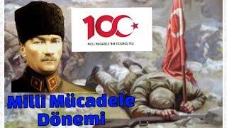 Milli Mücadelenin 100.Yılı   Milli Mücadele Dönemi Özeti   Kurtuluş Savaşı Cepheler