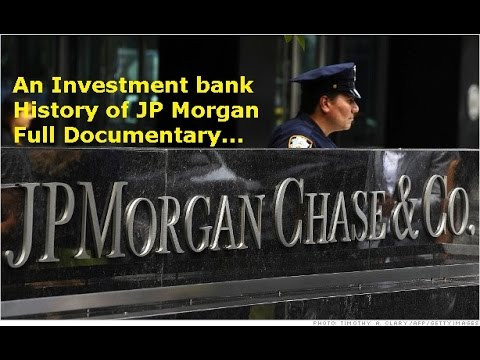 J P Morgan the History of an Investment Bank Documentary