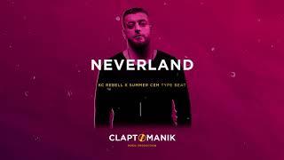 KC Rebell feat. Summer Cem Type Beat 2019 - NEVERLAND | prod. Claptomanik