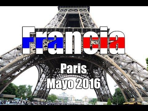 Viaje a Paris  Mayo 2016  4K