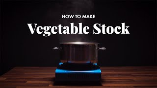 How to Make Vegetable Stock | Quick & Easy