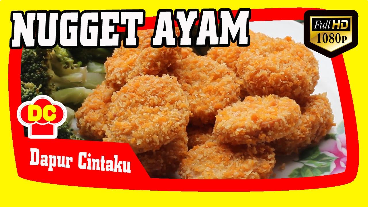 Resep Cara Membuat Nugget Ayam Enak How To Make A Delicious Chicken Nugget Youtube