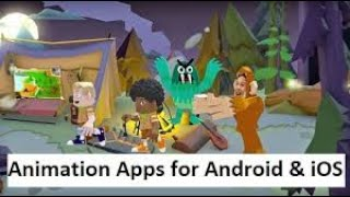 Top 3 best Animation apps for Android/IOS 2018