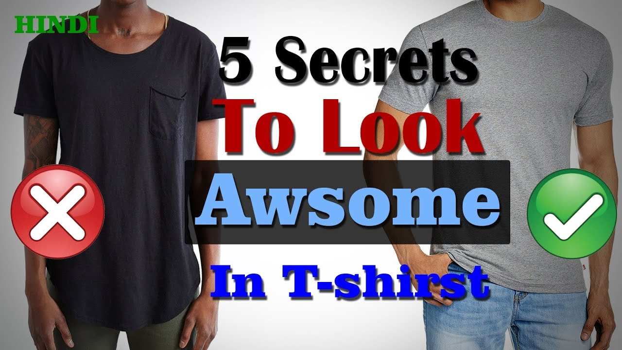 7ff1b75050e  HINDI  5 Tips to Look Good In T-shirts. T-shirt me Stylish Kaise Dikhe.  Secrets of T-shirts.