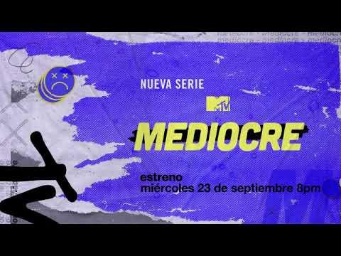 MTV Mediocre Trailer Oficial