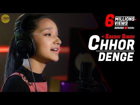 Chhor Denge   cover by Sakshi Singh   Parampara Tandon   Sachet-Parampara   Nora Fatehi   Arvindr K