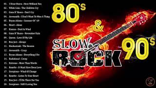 The Best Slow Rock Songs - Greatest Slow Rock 80s 90s Playlist