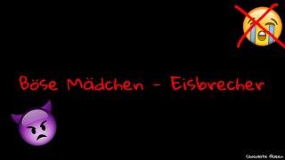 Böse Mädchen - Eisbrecher         ~ Lyric