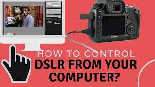 How to connect DSLR camera to …