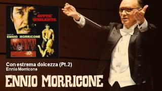 Ennio Morricone - Con estrema dolcezza - Pt.2 - Città Violenta (1970)