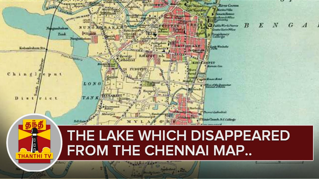 The Lake which disappeared from the Chennai map Special Report