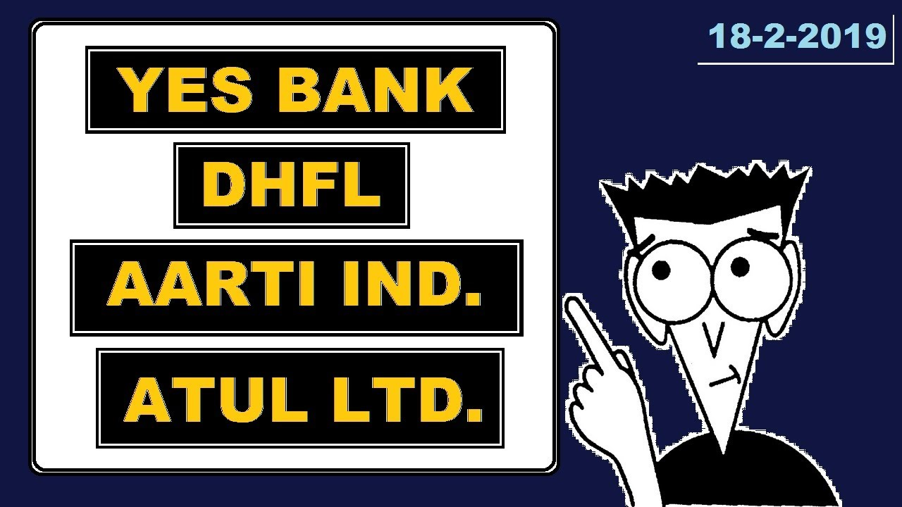 (Aarti industries) (Atul ltd)(YES BANK)(DHFL) today's news and update share market in Hindi by