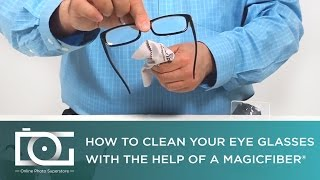 Best Way to Clean Your Eyeglasses   MagicFiber Video TUTORIAL