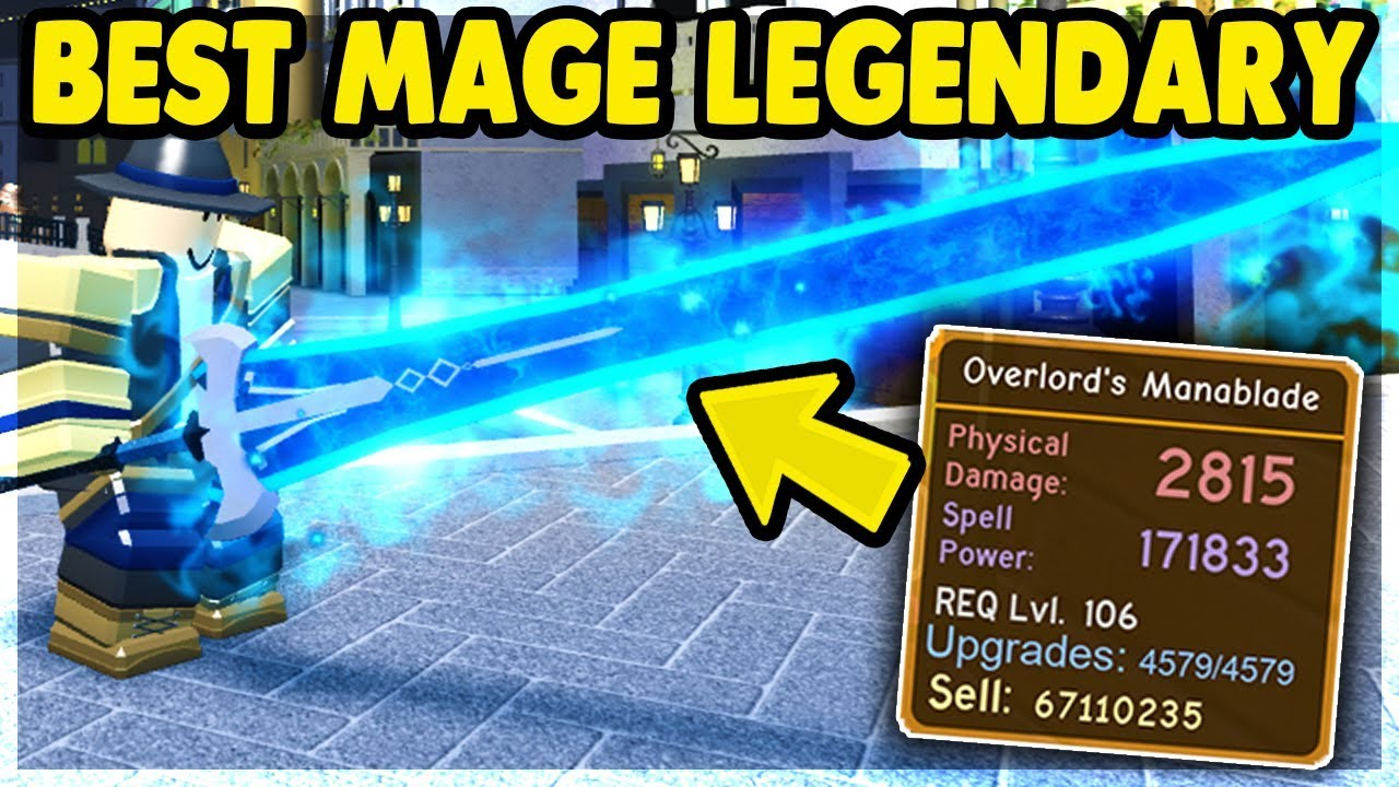 New Best Mage Legendary Overlord S Manablade The Canals Update