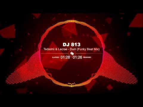 Tedashii & Lecrae  Dum Dum Funky Beat Mix