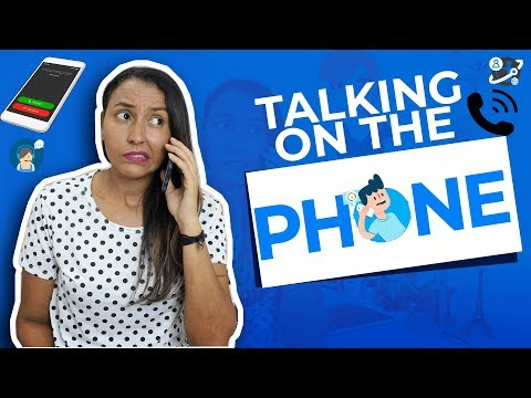 2 Strategies to Help you talk on the Phone in English