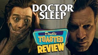 DOCTOR SLEEP MOVIE REVIEW - Double Toasted