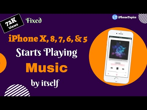 iphone 7, 6, 5, 8, & X Starts Playing Music by itself