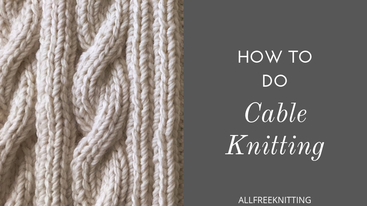 f700a9f60d18ab How to Cable Knit - YouTube