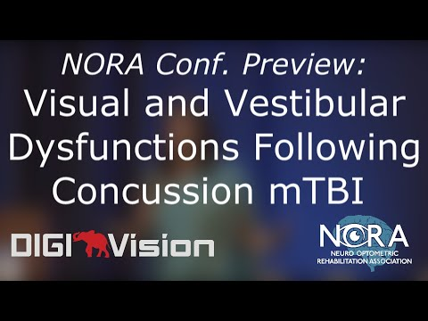 The Missing Link: Visual and Vestibular Dysfunctions Following Concussion mTBI (part 2 of 2)